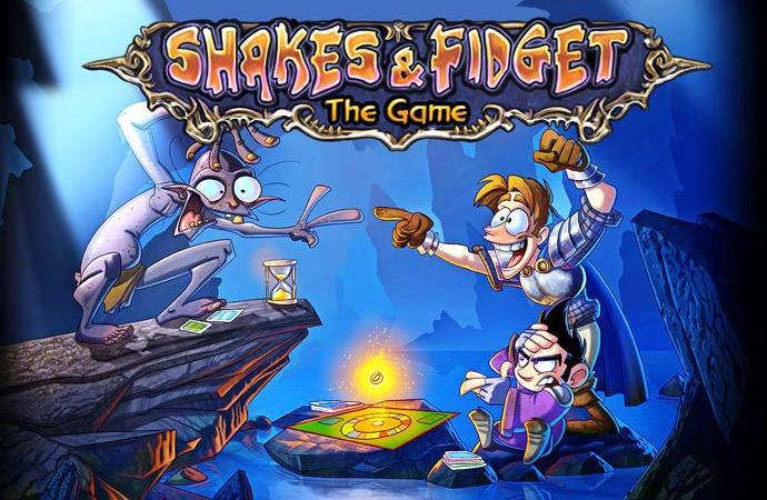 Shakes and Fidget